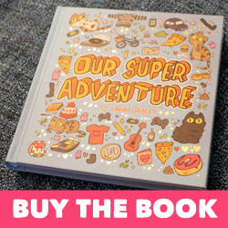 Buy the Our Super Adventure Hardback Book!